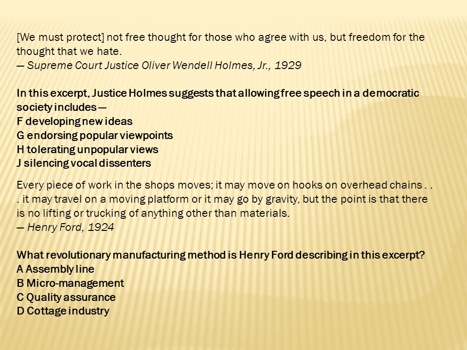 [We must protect] not free thought for those who agree with us, but freedom for the thought that we hate.